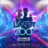 Lazer Zoo – May 3rd, 2015